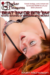 Beat 'Em or Bite 'Em: 12                                       Erotic Stories of Breasts and                                       BDSM