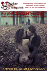 If a Whip Cracks in the Forest                                     edited by Matt Nicholson