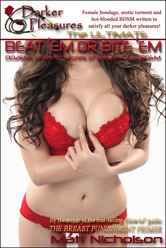 Get The                                   Ultimate Neat'Em or Bite 'Em: Dozens                                   of Erotic Stories of Breasts and BDSM